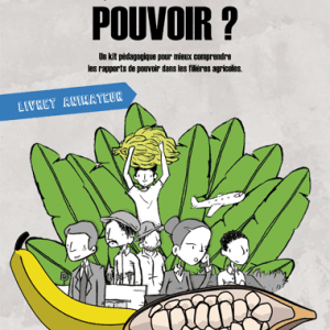 Filière agricole : QUI A LE POUVOIR ?