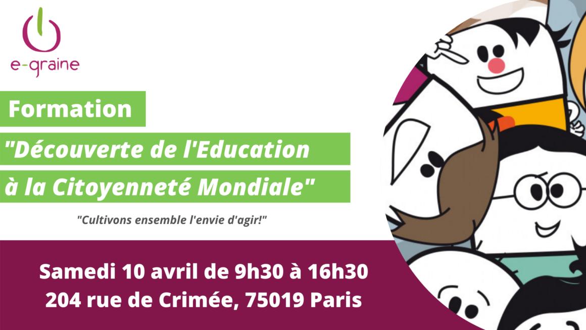 e-graine Île-de-France vous propose une formation «Découverte de l'Éducation à la Citoyenneté Mondiale» le 10 avril