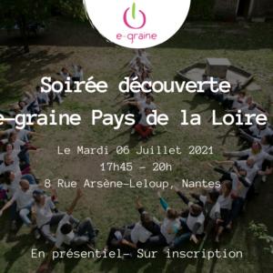 Participez à la soirée découverte e-graine Pays de la Loire du 6 Juillet !